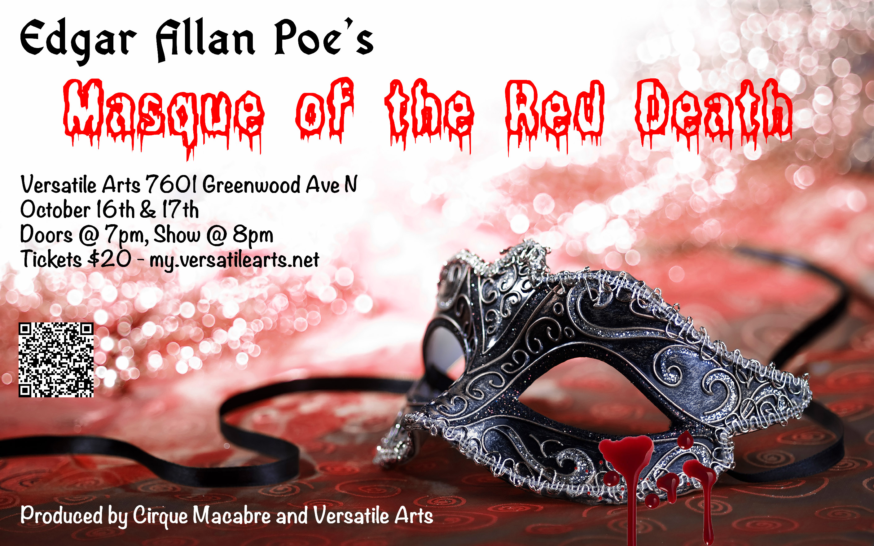 Edgar Allen Poe's Masque Of The Red Death Oct 16th and 17th at 8pm Versatile Arts Tickets $20 my.versatilearts.net